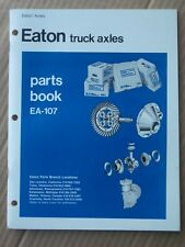 1976 Eaton Truck Axles Parts Book EA-107 At least 47-pages