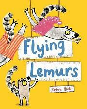 Flying lemúridos, Hicks, Zehra, Libro Nuevo
