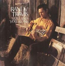 CD SALE! ~ YOU AND YOU ALONE ~ RANDY TRAVIS ~ CD ~ 12 GREAT SONGS