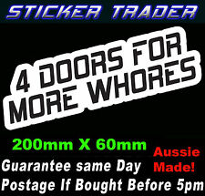 4 DOORS FOR MORE WHORES JDM STICKER FUNNY HOON DRIFT RACE DRAG CAR WINDOW BOMB