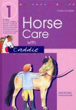 Horse Care with Caddie: Bk.1, Kessel, Carola von, New Book