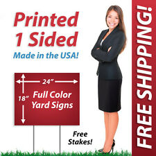 5 - 18x24 Yard Signs & Political FULL COLOR! Corrugated Plastic + FREE Stakes