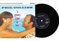 """7"""" Phil Collins - A Groovy Kind of Love ---------"""