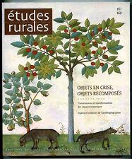 Revue études rurales N°167-168: Objets en crise, objets recomposés.