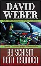 By Schism Rent Asunder BRAND NEW BOOK by David Weber (Paperback, 2009)