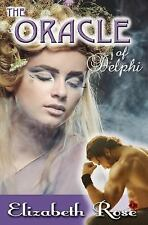 Greek Myth Fantasy: The Oracle of Delphi by Elizabeth Rose (2015, Paperback)