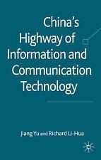 China's Highway of Information and Communication Technology, , Li-Hua, Richard,