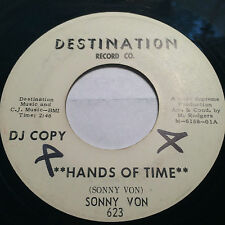 """RARE R&B SOUL PROMO 45/ SONNY VON """"HANDS OF TIME"""" / """"CAN'T DO WITHOUT YOU""""  HEAR"""