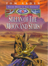 Tom Arden Sultan of the Moon & Stars (Orokon) Very Good Book