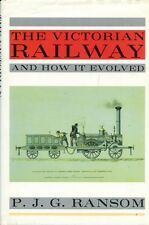 Ranson, P.J.G. THE VICTORIAN RAILWAY AND HOW IT EVOLVED Hardback BOOK