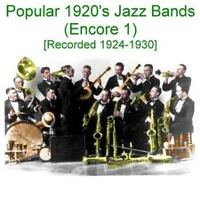 Popular 1920's Jazz Bands - Encore 1 [Recorded 1924 - 1930] - New CD
