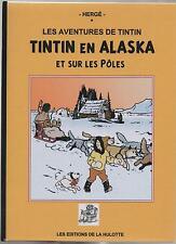 Tintin en Alaska et sur les Pôles Tirage limité, cartonné 50 pages couleurs NEUF