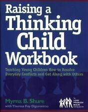 Raising a Thinking Child Workbook: Teaching Young Children How to Resolve Everyd
