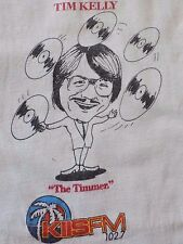 """VTG.TIM KELLY KISS FM 102.7 """"The Trimmer"""" MADE IN USA ADULT MEDIUM RARE T- Shirt"""
