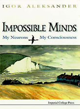 Impossible Minds: My Neurons, My Consciousness,GOOD Book
