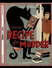 RECIPE FOR MURDER-31 TO DIE FOR RECIPES INSPIRED BY FICTION-LIKE NEW COOKBOOK