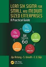 Lean Six Sigma for Small and Medium Sized Enterprises : A Practical Guide by...