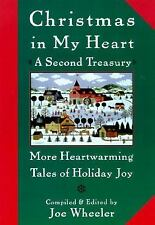 Christmas in My Heart A Second Treasury: More Heartwarming Tales of Holiday Joy,
