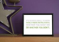 Framed - Always Useful To Know Where A Friend Is? - Art Print - 5x7 Inches