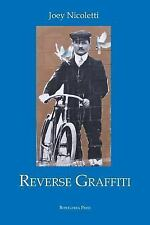 Reverse Graffiti (Via Folios), , Nicoletti, Joey, Very Good, 2015-06-01,