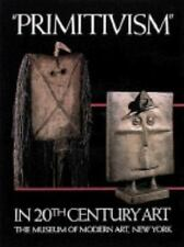 Primitivism in Twentieth Century Art : Affinity of the Tribal and the Modern (19
