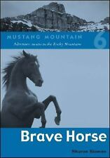 Brave Horse (Mustang Mountain, Book 6)-ExLibrary