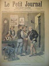 ELECTION DéPUTéS ELECTEURS ET ELU AVANT ET APRES LE VOTE LE PETIT JOURNAL 1893