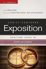 Christ-Centered Exposition Commentary Ser.: Exalting Jesus in Song of Songs...