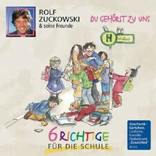 ROLF ZUCKOWSKI - DU GEHÖRST ZU UNS-6 RICHTIGE FÜR DIE SCHULE  CD NEU