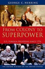 FROM COLONY TO SUPERPOWER (9780199765539) - GEORGE C. HERRING (PAPERBACK) NEW