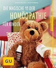 Die magische 11 der Homöopathie für Kinder 2013/14 Sommer Reichelt 9783833834172