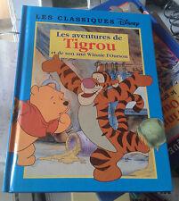 Les aventures de Tigrou et de son ami Winnie l'Ourson. Classiques Disney. 2000.