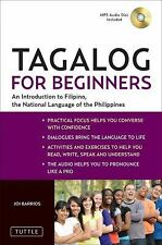 Tagalog for Beginners : An Introduction to Filipino, the National Language of...