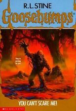 You Can't Scare Me! (Goosebumps #15)