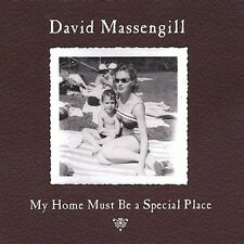 David Massengill My Home Must Be a Special Place CD