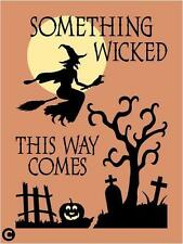 Primitive STENCIL,  SOMETHING WICKED THIS WAY COMES Witch Pumpkin Halloween Crow
