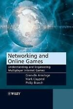 Networking and Online Games : Understanding and Engineering Multiplayer...