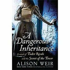 A Dangerous Inheritance: A Novel of Tudor Rivals and the Secret of the-ExLibrary