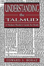 Understanding the Talmud: A Modern Reader's Guide for Study by Boraz, Edward S.