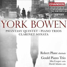York Bowen: Phantasy Quintet; Piano Trios; Clarinet Sonata (CD, Feb-2014,...