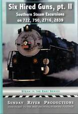 Six Hired Guns Part 2 DVD NEW Sunday River Southern Railway Steam 722 750 2716
