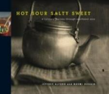 Hot Sour Salty Sweet: A Culinary Journey Through Southeast Asia, Jeffrey Alford,