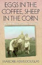 Eggs in the Coffee, Sheep in the Corn: My 17 Years As a Farmwife (Midwest Reflec