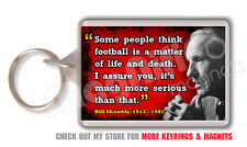Bill Shankly Key Ring - Liverpool FC Football Quote - Great Gift for Men!