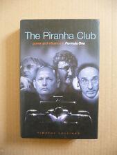 Piranha Club.  Grand Prix.  Formula One.  Power and Influence. 2001 book.