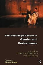 The Routledge Reader in Gender and Performance by Jane De Gay (1998, Paperback)