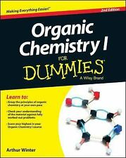 Organic Chemistry I for Dummies by Arthur Winter (2014, Paperback)