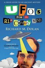 UFOs for the 21st Century Mind: A Fresh Guide to an Ancient Mystery-ExLibrary
