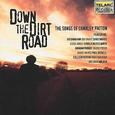 Down the Dirt Road - Charley Patton Tribute, New Music
