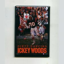 ICKY WOODS / DIRTY DANCING - COSTACOS POSTER FRIDGE MAGNET (vintage bengals nike